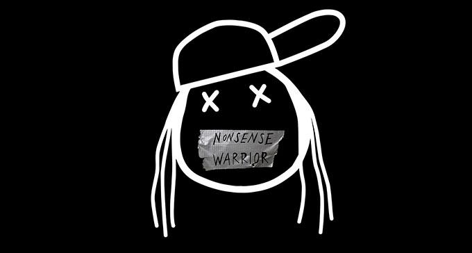 Tecknad figur med maskeringstejp över munnen med texten Nonsense Warrior